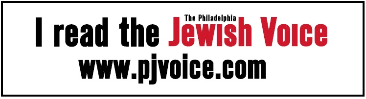 I read the Philadelphia Jewish Voice
